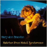 Mary-Ann Brandon Matches From Motel Rendezvous
