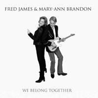 Fred James, Mary-Ann Brandon - We Belong Together